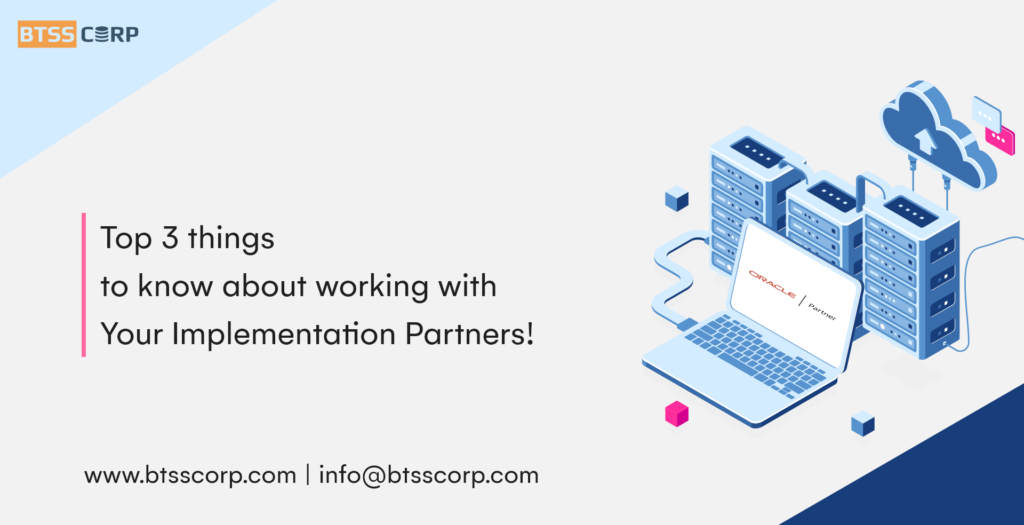 Top 3 Things to Know About Working With Your Implementation Partners!